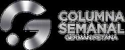 Columna Semanal de German Retana